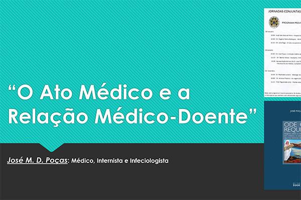 O Acto Médico e a Relação Médico-Doente