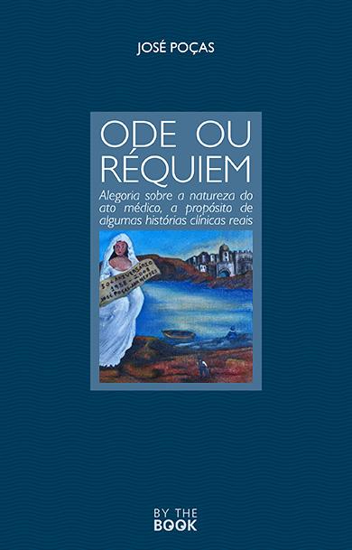 Ode ou Réquiem - José Poças