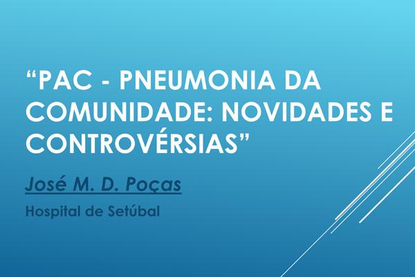 PAC - Pneumonia da Comunidade: Novidades e Controvérsias