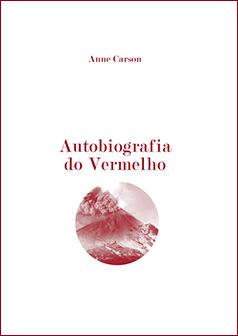 Autobiografia do vermelho, de Anne Carson