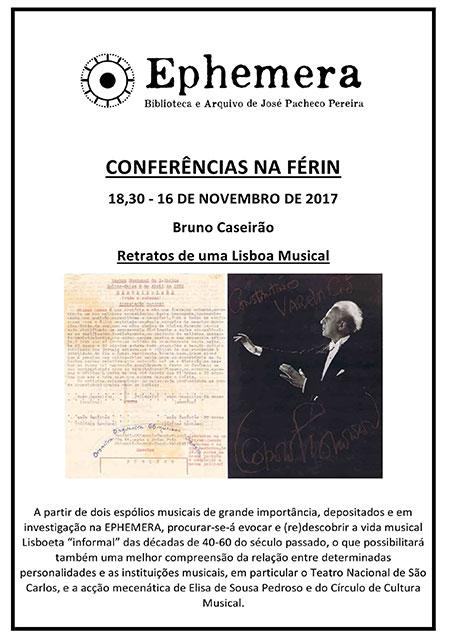 """Conferência Ephemera """"Retratos de uma Lisboa Musical"""""""