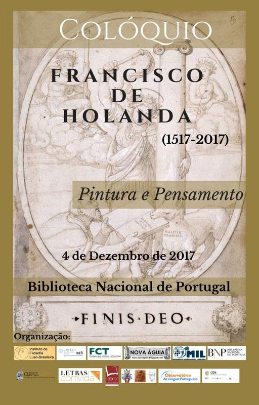 Colóquio Francisco de Holanda: Obra e Pensamento