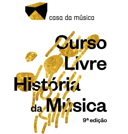 Curso Livre da História da Música | 3º Módulo/09ª Edição