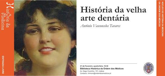História da velha arte dentária - António Vasconcelos Tavares