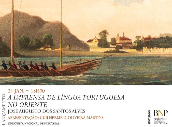Lançamento | A imprensa de língua portuguesa no Oriente | 24 jan. | 18h00 | BNP