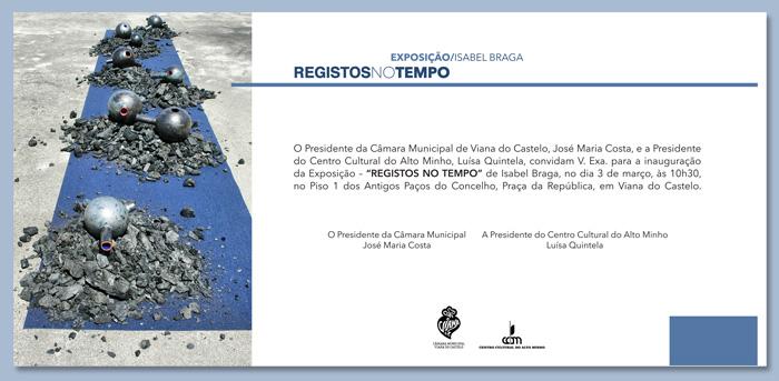 """Exposição """"REGISTOS NO TEMPO"""" de Isabel Braga"""