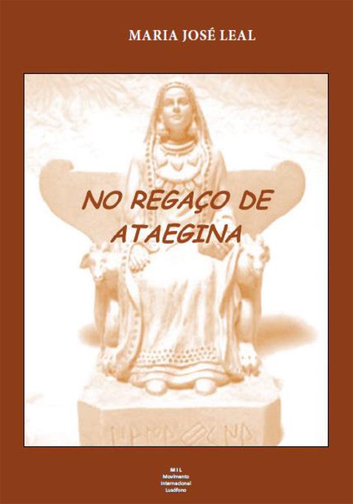 """Apresentação do livro de Poesia de Maria José Leal: """"NO REGAÇO DE ATAEGINA - em memória de Dalila"""""""