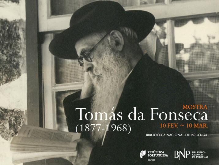 Mostra | Tomás da Fonseca (1877-1968) | 10 fev. - 10 mar. | BNP