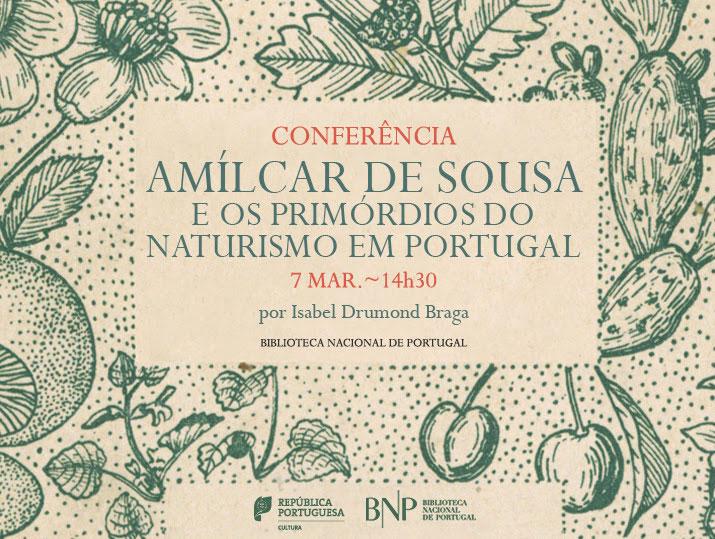 Conferência | Amílcar de Sousa e os primórdios do naturismo em Portugal | 7 mar. | 14h30 | BNP