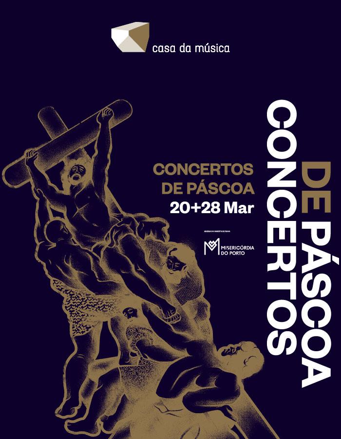 Casa da Música | Concertos de Páscoa · 20+28 Mar