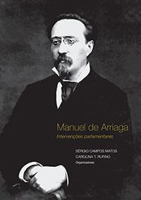 Manuel de Arriaga – Intervenções Parlamentares