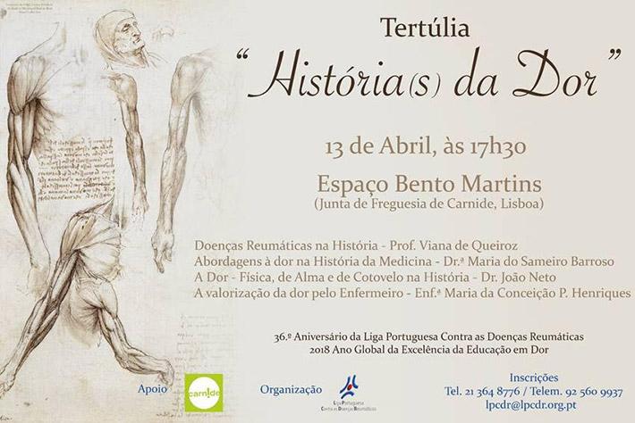 """Convite - """"Tertúlia: História(s) da Dor"""" - Liga Portuguesa Contra as Doenças Reumáticas, 13 Abril"""