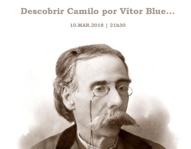 Poemas com Melodia: Parte 2 – Camilo Castelo Branco, o legado de um romântico