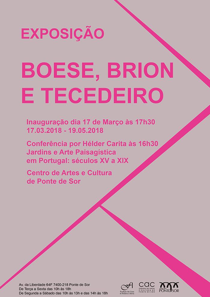 Inauguração: Boese, Brion e Tecedeiro | Centro das Artes e Cultura de Ponte de Sor