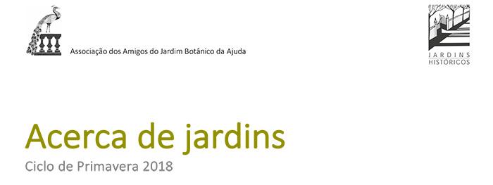 ACERCA DE JARDINS Ciclo de Primavera de 2018