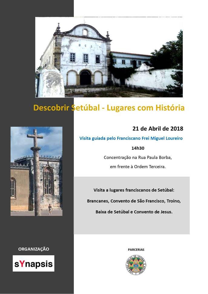 SYNAPSIS Convida - Visita a Lugares Franciscanos de Setúbal - 21 de abril - 14H30