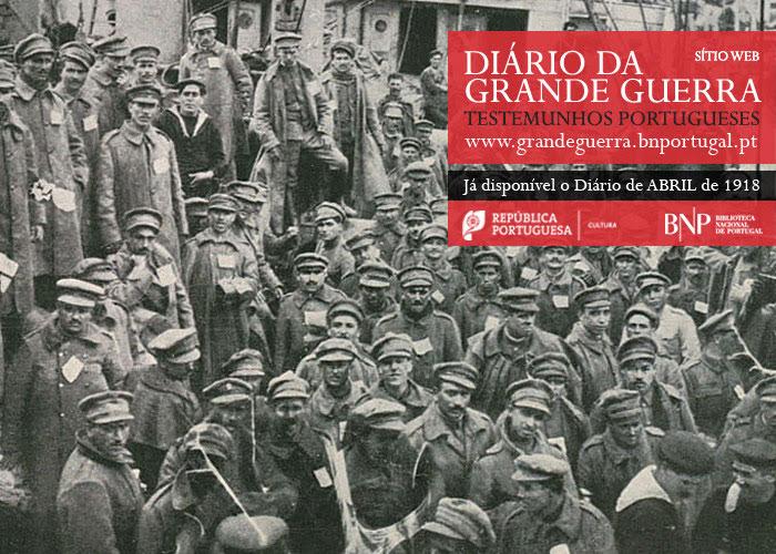 Sítio Web   Diário da Grande Guerra: testemunhos portugueses   abril de 1918