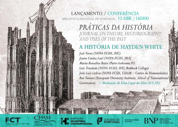 Lançamento/Conferência : Práticas da História / A História de Hayden White | 12 abr. | 16h00 | BNP