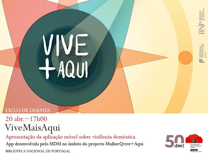 Ciclo de debates | MDM: 50 anos. Mulheres fazendo história / ViveMaisAqui | 20 abr. | 17h00 | BNP