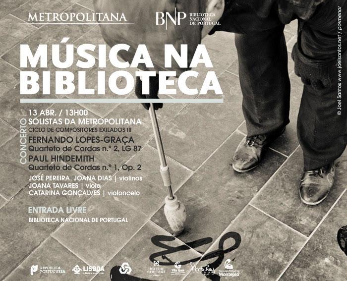 Concerto | Solistas da Orquestra Metropolitana de Lisboa | Lopes-Graça, Hindemith | 13 abr. | 13h00 | BNP | Entrada livre