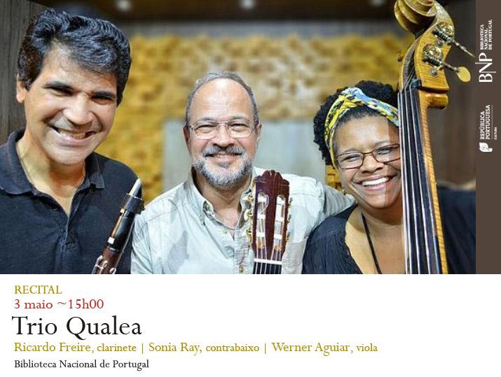 Recital | Trio Qualea | 3 maio | 15h00 | BNP