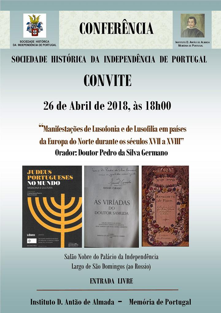 """26 de Abril: Conferência """"Manifestações de Lusofonia e de Lusofilia em países da Europa do Norte durante os séculos XVII a XVIII"""""""
