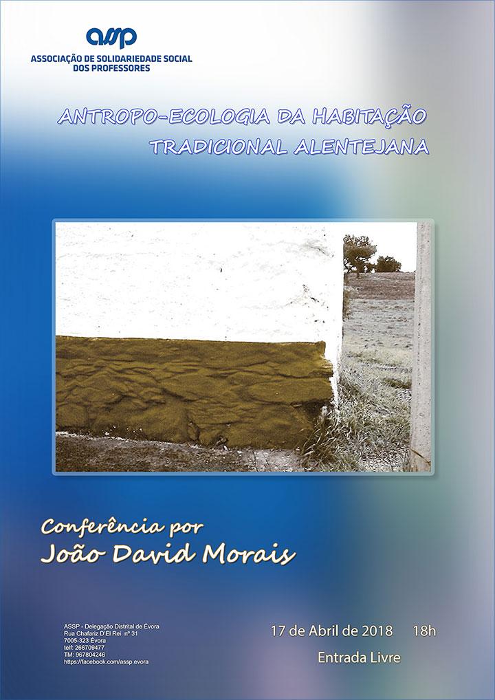 Conferência: «Antropo-Ecologia da Habitação Tradicional Alentejana»