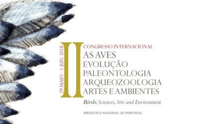 II Congresso Internacional | As aves, evolução, paleontologia, arqueozoologia, artes e ambientes | 29 maio – 1 jun. | BNP