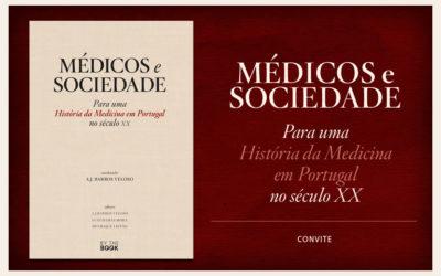 """Apresentação do livro """"Médicos e Sociedade"""", 17 de Maio, Porto"""