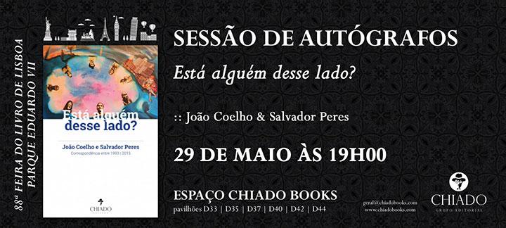 88ª Feira do Livro - Está alguém desse lado? - Sessão de Autógrafos com João Coelho & Salvador Peres
