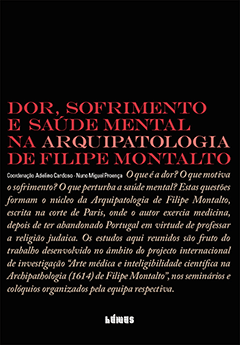 Lançamento | Dor, sofrimento e saúde mental na Arquipatologia de Filipe Montalto
