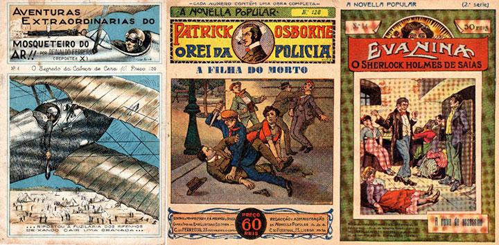 «As Aventuras Etraordinárias do Mosqueteiro do Ar!!» eram escritas por Reinaldo Ferreira. Patrick Osborne apresentava as suas aventuras também em «A Novella Popular». Eva Nina era uma detetive de saias.