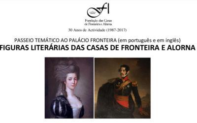 Figuras Literárias das Casas de Fronteira e Alorna – Passeio Temático | 17 Julho 2018, terça-feira, 15h00