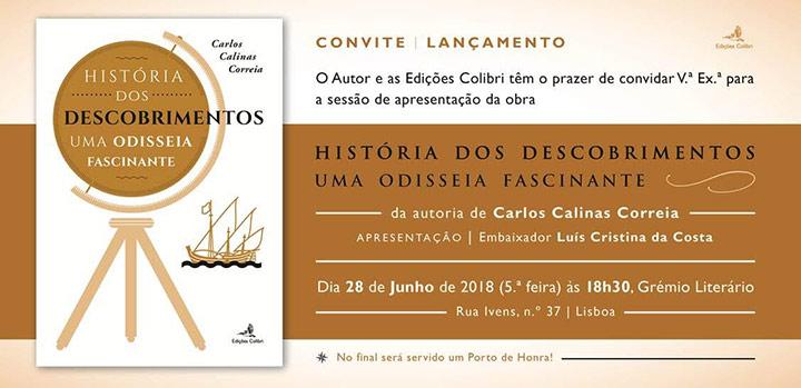 Convite || HISTÓRIA DOS DESCOBRIMENTOS || Carlos Calinas Correia
