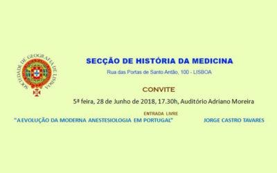 """Sessão SHM-SGL de 28 Junho 2018 – """"A evolução da moderna Anestesiologia em Portugal"""" – Jorge Castro Tavares"""