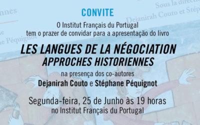 "Apresentação do livro: ""LES LANGUES DE LA NÉGOCIATION – Aproches historiennes"""