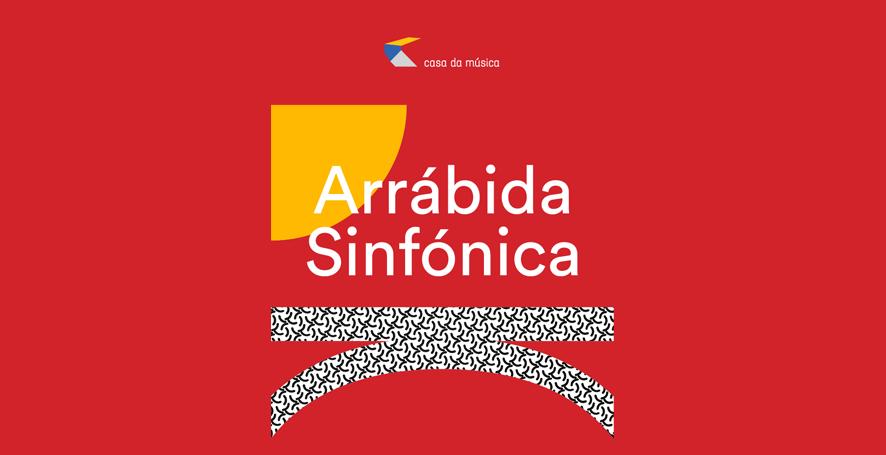 Arrábida Sinfónica · 22 Jun · Entrada Livre