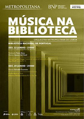 Música na Biblioteca | Orquestra Metropolitana de Lisboa  / Fernando Lopes-Graça e Kurt Weill | 22 jun. | 21h00 | BNP