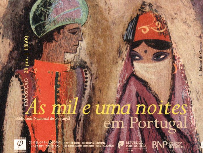 Exposição | As mil e uma noites em Portugal | 28 jun. | 18h00 | BNP