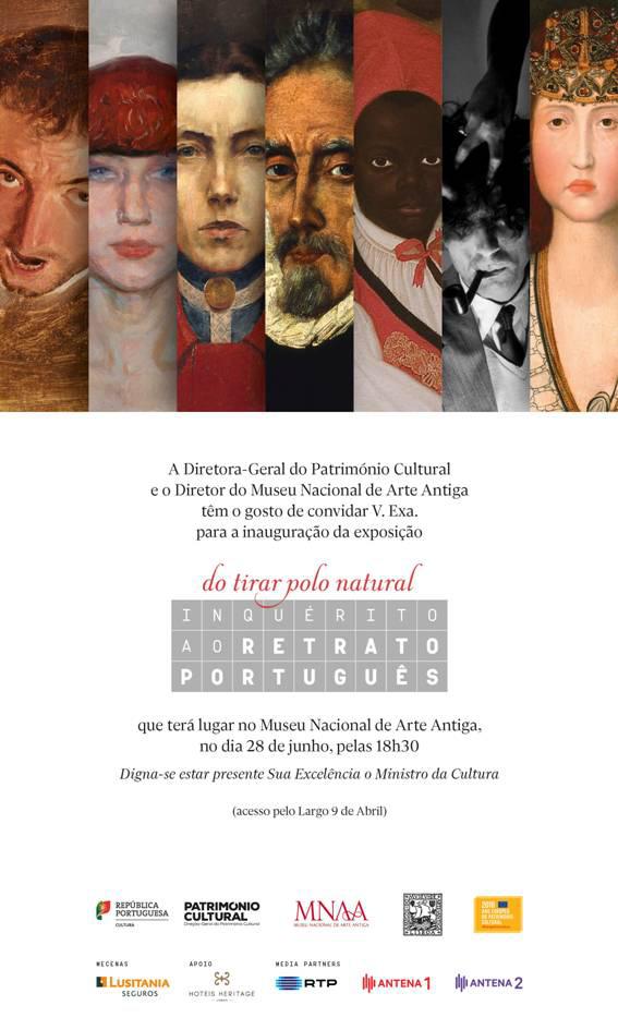 MUSEU NACIONAL DE ARTE ANTIGA - Exposição | Do tirar polo natural - Inquérito ao retrato português