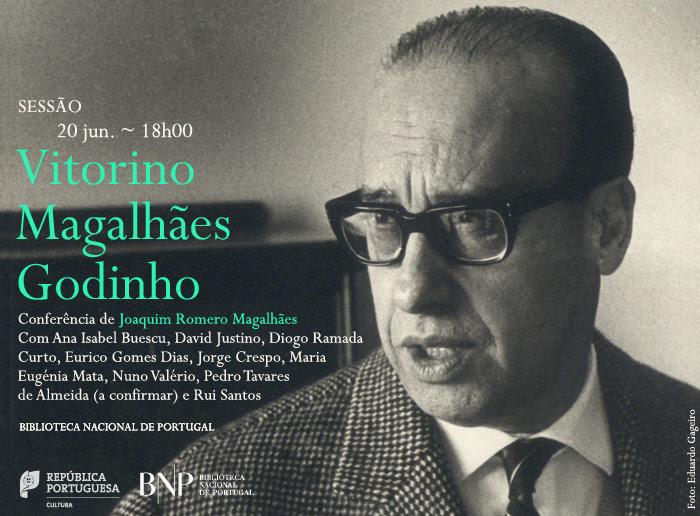 Mostra | Vitorino Magalhães Godinho. A pensar e a querer agir, uma vida exemplar | 21 maio - 31 ago. | BNP