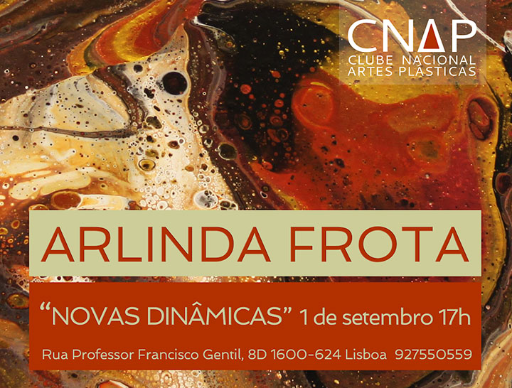 Arlinda Frota - Novas Dinâmicas | CNAP - Clube Nacional de Artes Plásticas