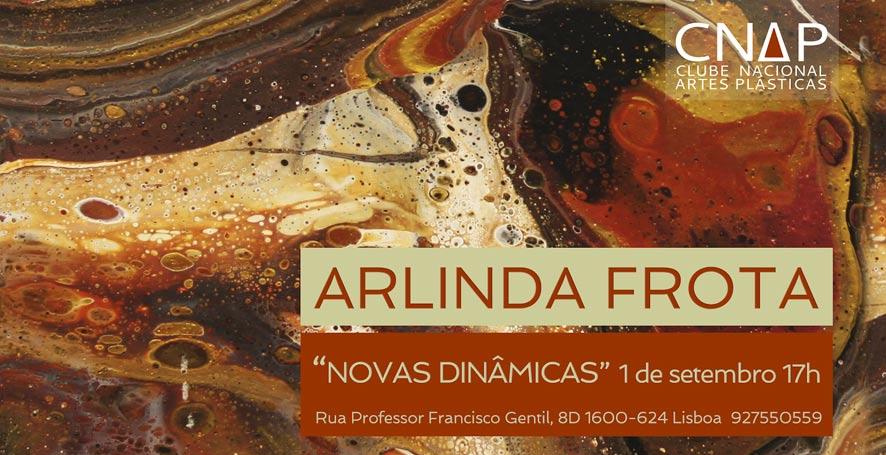 Arlinda Frota – Novas Dinâmicas | CNAP – Clube Nacional de Artes Plásticas