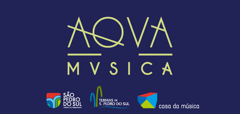 Aqva Música · 07 e 08 de Setembro · S. Pedro do Sul · Entrada livre