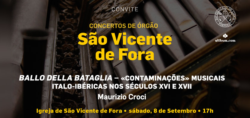 ENTRADA LIVRE: Concerto de órgão | Igreja de São Vicente de Fora | 8 de Setembro