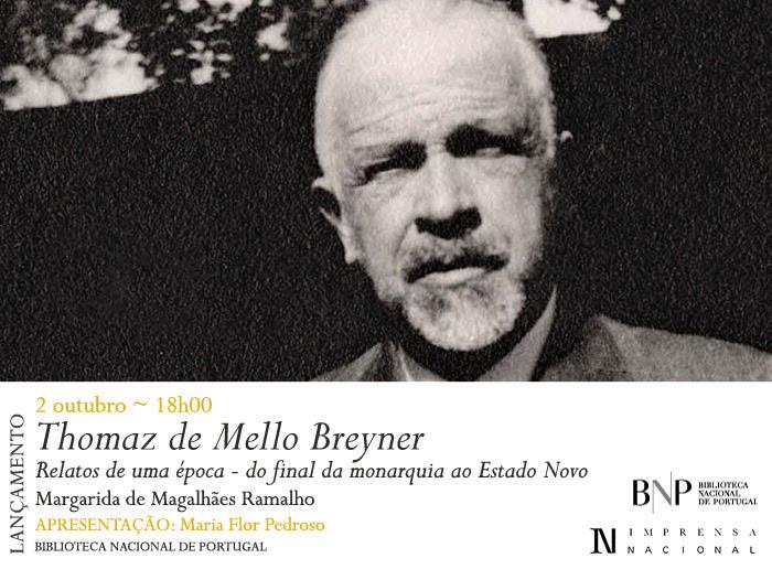 Lançamento | Thomaz de Mello Breyner. Relatos de uma época - do final da monarquia ao Estado Novo | 2 out. | 18h00 | BNP