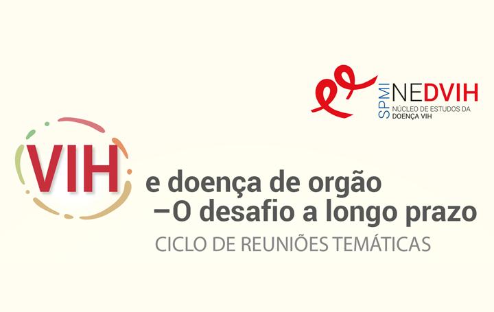Ciclo de Reuniões Temáticas – VIH e doença de orgão – O desafio a longo prazo. Patologia Pulmonar