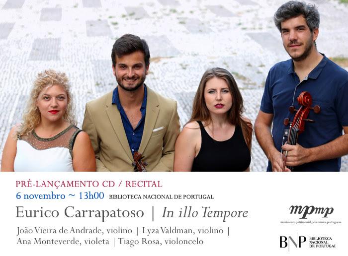 Pré-lançamento CD / Recital | Eurico Carrapatoso - In illo Tempore | 6 nov. | 13h00 | BNP
