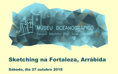 Sketching na Fortaleza, Arrábida – Sábado, dia 27 outubro 2018