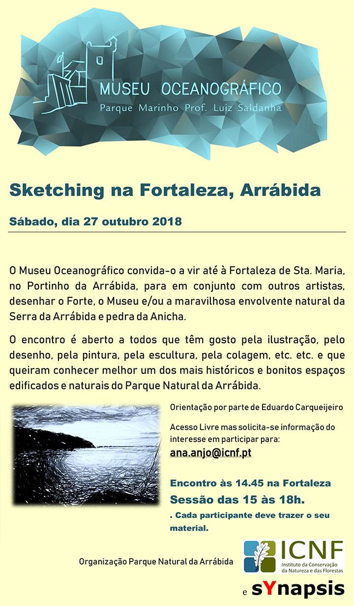 Sketching na Fortaleza, Arrábida - Sábado, dia 27 outubro 2018
